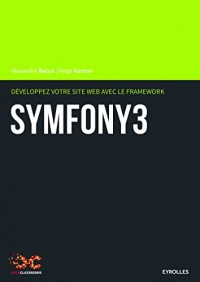 Développez votre site web avec le framework Symfony 3