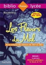 Bibliolycée Les Fleurs du mal Baudelaire BAC 2020 [Poche]