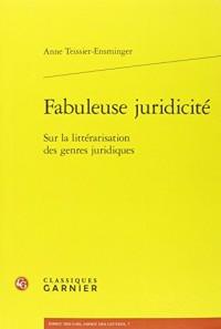 Fabuleuse juridicité : Sur la littérarisation des genres juridiques