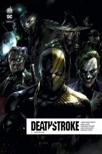 Dc Rebirth - Deathstroke Rebirth Tome 6
