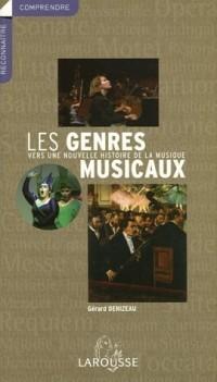 Les genres musicaux : Vers une nouvelle histoire de la musique