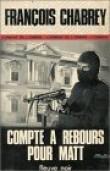 Compte à rebours pour Matt : Collection : Fleuve noir : Espionnage : Combat de l'ombre n° 1279
