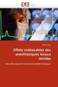 Effets indesirables des anesthesiques locaux amides: Nouvelle approche pharmaco-epidemiologique