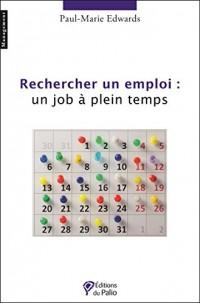 Rechercher un Emploi un Job a Plein Temps