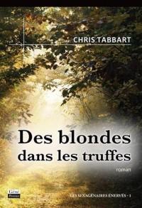 Des blondes dans les truffes