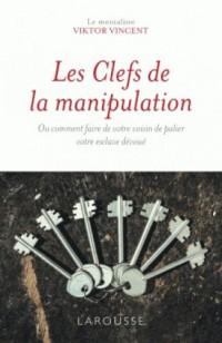 Les clefs de la manipulation