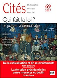Cités, N° 69/2017 : Le juge et la démocratie