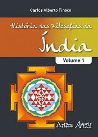História das Filosofias da Índia - Volume I (Em Portuguese do Brasil)
