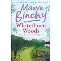 [ WHITETHORN WOODS BY BINCHY, MAEVE](AUTHOR)PAPERBACK