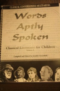 Words Aptly Spoken: Classical Conversations Multi-Media (Classical Literature for Children, Vol. A)