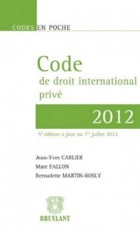 Code de  Droit International Prive 2012,Cinquième Edition