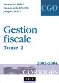 Gestion fiscale : Tome 2, Corrigés