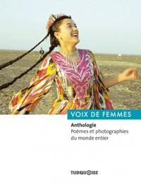 Voix de femmes : Anthologie. Poèmes et photographies du monde entier
