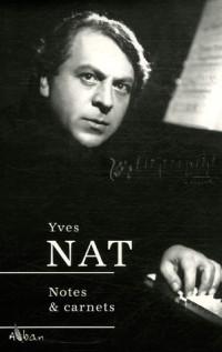 Yves Nat (1890-1956) : Notes et Carnets