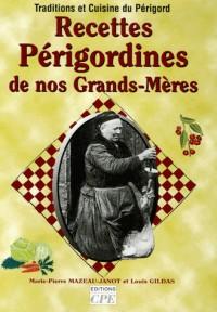 Recettes Périgordines de nos Grands-Mères