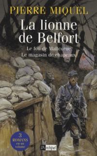 La lionne de Belfort ; Le fou de Malicorne ; Le magasin de chapeaux