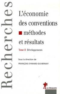 L'économie des conventions, quinze ans après : Tome 2, Développements