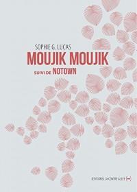 Moujik Moujik Suivi de Notown