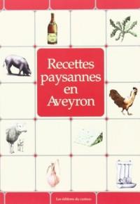 Aveyron : Recettes paysannes