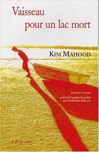 Vaisseau pour un lac mort : Journal de bord