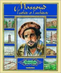 Massoud, l'esthète et l'architecte