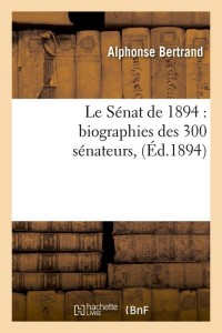 Le Senat de 1894  ed 1894