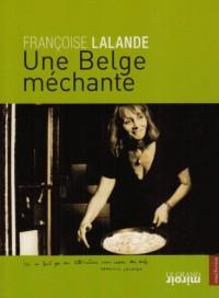Une Belge méchante