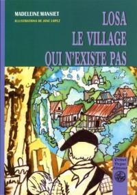 Losa, le Village Abandonne