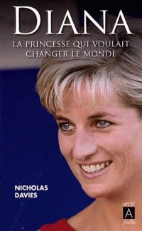 Diana : La princesse qui voulait changer le monde