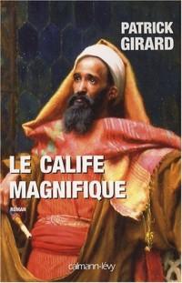 Le calife magnifique : 912-961