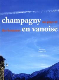 Champagny-en-Vanoise, un pays et des hommes
