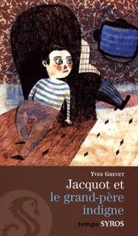 Jacquot et le grand père indigne