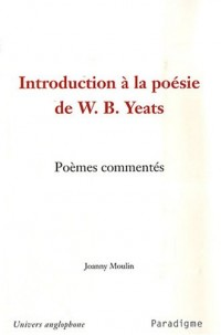 Introduction à la poésie de W.B. Yeats