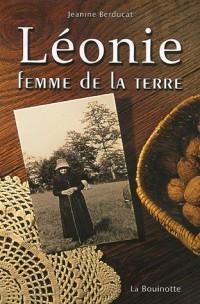 Léonie : Femme de la terre