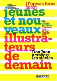 Don Juan à travers les siècles. Jeunes et nouveaux illustrateurs