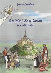 SI LE MONT SAINT-MICHEL M´ÉTAIT CONTÉ