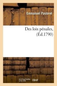 Des Loix Penales  ed 1790