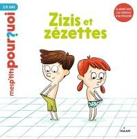Zizis et Zézettes