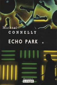 Echo Park : Volume 1 (grands caractères)