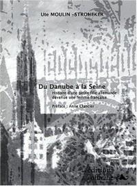 Du Danube à la Seine