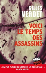 Voici le temps des assassins [Poche]