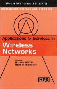 Applications & Services in Wireless Networks