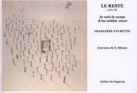 Le Reste Suisi de Je Suis le Corps d'un Soldat Mort
