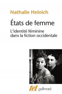 États de femme: L'identité féminine dans la fiction occidentale