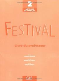 Festival 2, méthode de français : Livre du professeur