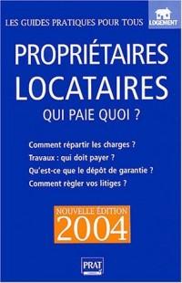 Propriétaires - Locataires 2004
