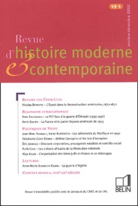 Revue D'histoire Moderne Et Contemporaine, N° 49-4 : octobre-décembre 2002, refaire les états-unis, realpolitik internationle, politiques de vichy