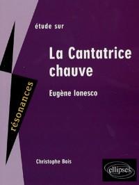 Etude sur Eugène Ionesco : La Cantatrice chauve