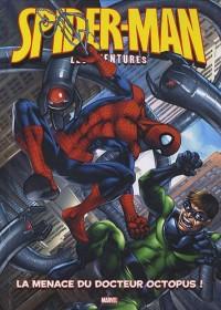 Spider-Man, Tome 2 : La menace du docteur Octopus ! : Avec un poster géant