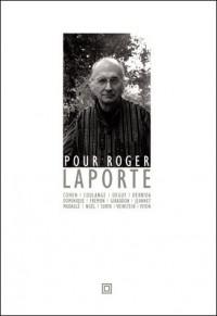 Pour Roger Laporte